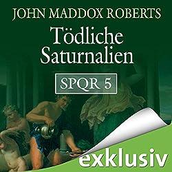 Tödliche Saturnalien (SPQR 5)