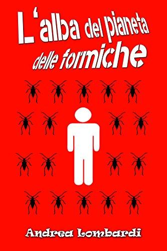 lalba-del-pianeta-delle-formiche-italian-edition