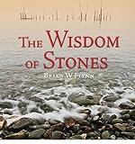 The Wisdom of Stones, Brian W. Flynn, 1937720101