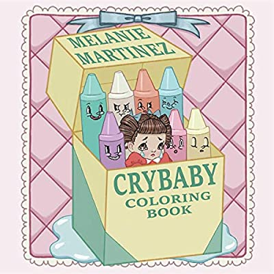 - Cry Baby Coloring Book: Martinez, Melanie: 9781612436869: Amazon.com: Books
