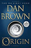 img - for Origin: A Novel (Random House Large Print) book / textbook / text book
