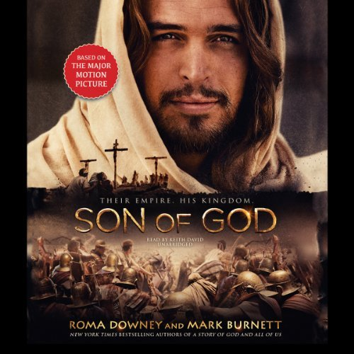 Son of God by Roma Downey and Mark Burnett (2014-02-18)
