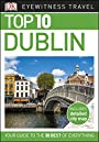 Top 10 Dublin (DK Eyewitness Travel Guide)