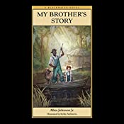 My Brother's Story: Blackwater Novels, Book 1 | Allen Johnson Jr.