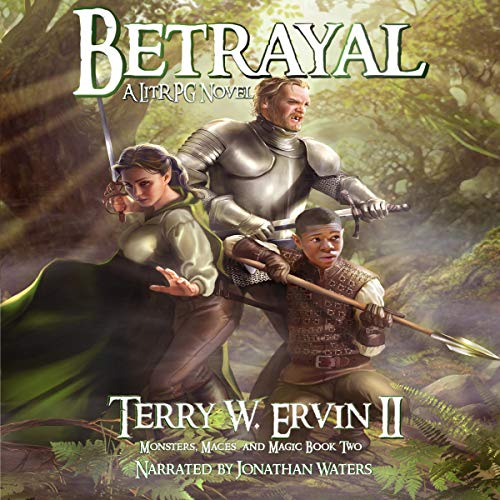 Pdf Science Fiction Betrayal: A LitRPG Adventure (Monsters, Maces and Magic, Volume 2)