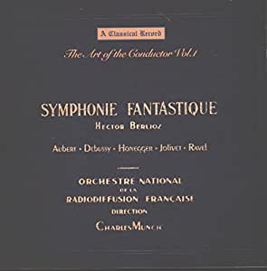 The Art of the Conductor, Vol. 1: Symphonie Fantastique