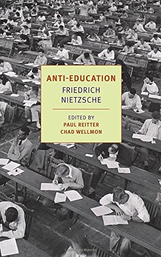 Anti-Education: On the Future of Our Educational Institutions (New York Review Books Classics)