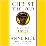 The Young Messiah (Movie tie-in) (Originally Published as Christ the Lord: Out of Egypt) - A Novel | Anne Rice