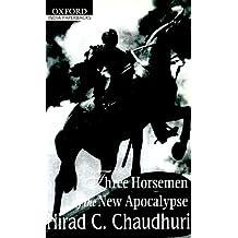 Three Horsemen of the New Apocalypse (Oxford India Paperbacks)
