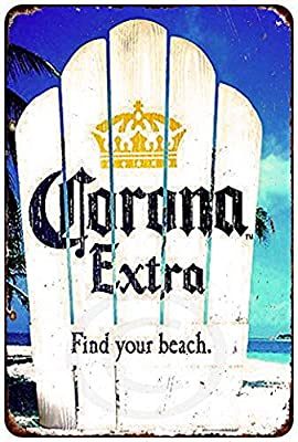 LERJIMUX Corona Extra find Your Beach Vintage Look Reproduction Metal Sign 8 x 12