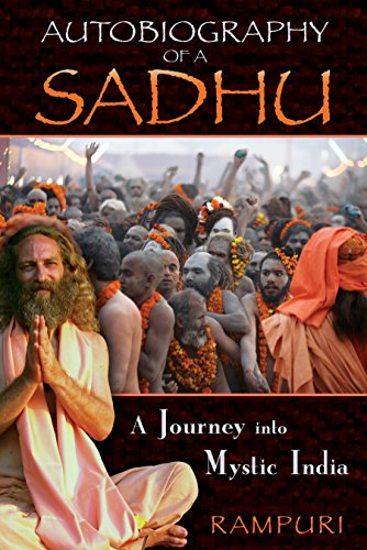Autobiography of a Sadhu: A Journey into Mystic - Nectars Seattle