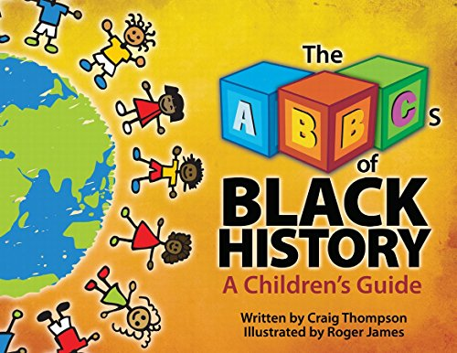 The ABC's of Black History (Thompson Communication Books) -