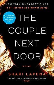 The Couple Next Door: A Novel by [Lapena, Shari]