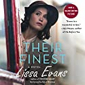 Their Finest: A Novel Audiobook by Lissa Evans Narrated by Peter Wickham