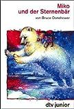img - for Miko und der Sternenb r. ( Ab 8 J.). book / textbook / text book