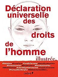 Déclaration universelle des droits de l'homme illustrée par  Editions du Chêne