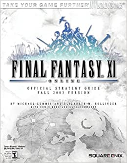 FINAL FANTASY XI Official Strategy Guide (Brady Games): Michael