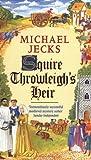 Squire Throwleigh's Heir