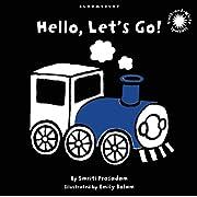 Hello, Let's Go!: Black and White Sparkler Board Book