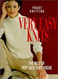 Vogue® Knitting Very Easy Knits: The Best Of Very Easy Very Vogue