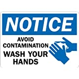 """SmartSign Adhesive Vinyl Label, Legend """"Notice: Avoid Contamination Wash Your Hands"""" with Graphic, 7"""" High X 10"""" Wide, Black/Blue on White"""
