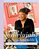 Download Hallelujah! The Welcome Table: A Lifetime of Memories with Recipes in PDF ePUB Free Online