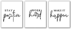 "Stay Positive Work Hard Make it Happen Set of 3 Prints- 11"" x 14"" – Unframed, Office Wall Art, Motivational Art Print, Office Décor, Nursery Décor, Wall Decor"