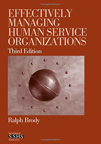 Effectively Managing Human Service Orginizations (Third Edition)