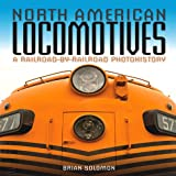 North American Locomotives, Brian Solomon, 0760343705