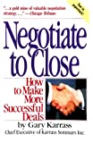 Negotiate to Close, Gary Karrass, 0671628860