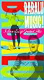 Babalu Music: I Love Lucy's Greatest Hits [VHS]