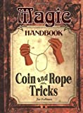 Coin and Rope Tricks, Joe Fullman, 155407570X