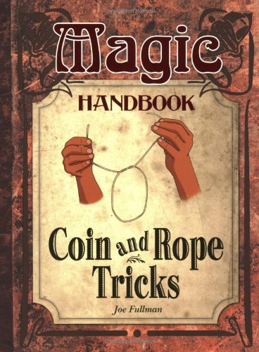 Coin and Rope Tricks (Magic Handbook) ebook