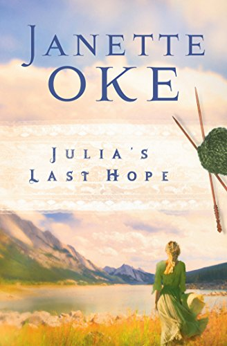 Julia's Final Hope (Women of the West Book #2)
