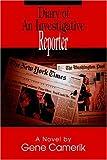 Diary of an Investigative Reporter, Gene Camerik, 0595781144