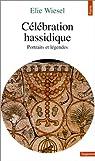 Célébration hassidique par Wiesel