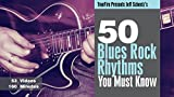 50 Blues Rock Rhythms You MUST Know