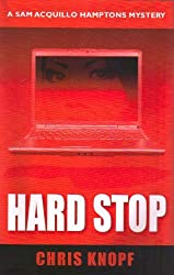 Hard Stop (Sam Acquillo Hamptons Mystery)