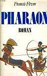Pharaon par Francis Fèvre