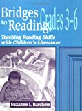 Bridges to Reading, 3-6, Suzanne I. Barchers, 1563087596