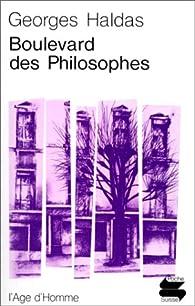 Boulevard des philosophes par Georges Haldas