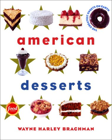 Download American Desserts: The Greatest Sweets on Earth pdf epub