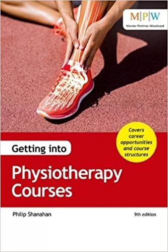 Getting into Physiotherapy Courses: Amazon co uk: Philip