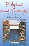 img - for Pidgins and Creoles (Volume 3) book / textbook / text book