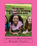 img - for Girlz Inc. Expressive Writing & Creative arts book / textbook / text book