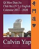 Qi Men Dun Jia Chai Bu English Calendar 2011 - 2020