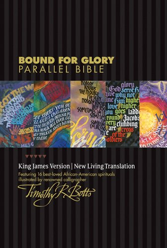 Bound for Glory Parallel Bible KJV/NLT (Bound For Book Glory)