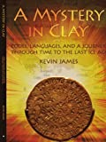 A Mystery in Clay, Kevin James, 1434376389