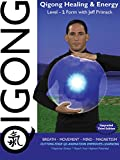 qigong energy - Qigong Healing & Energy:   Level-1 with Jeff Primack