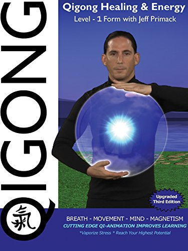 Qigong Healing & Energy:   Level-1 with Jeff Primack by